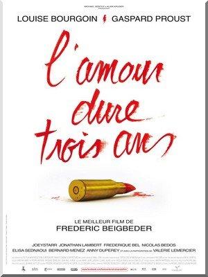 L'Amour dure trois ans, de Frédéric Beigbeder Affiche-de-lAmour-dure-trois-ans
